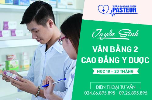 Trường Cao đẳng Y Dược Pasteur tuyển sinh Văn bằng 2 Cao đẳng Y Dược