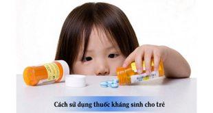 Dược sỹ tư vấn cha mẹ sử dụng thuốc kháng sinh đúng cách cho trẻ