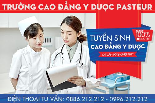 Học ngành Y Dược cần lựa chọn Trường Cao đẳng Y Dược Pasteur